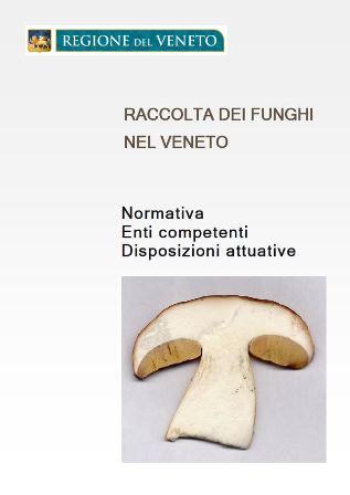 Calendario Funghi.Regione Veneto Raccolta Funghi